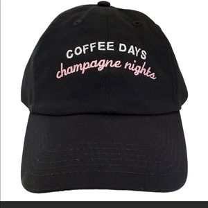 Coffee days champagne nights hat